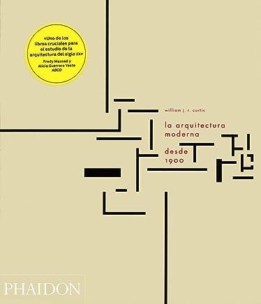La Arquitectura Moderna Desde 1900 (Modern Architecture Since 1900, 3rd Edition) (Spanish