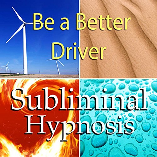 Be a Better Driver Subliminal Affirmations cover art