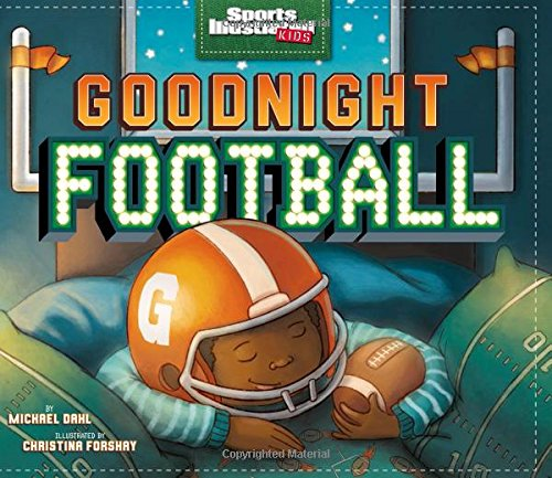 Goodnight Football (Sports Illustra…