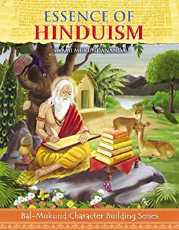 Essence of Hinduism by [Swami Mukundananda]