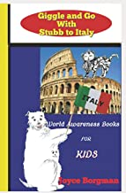 Giggle and Go With Stubb to Italy: World Awareness Books for Kids