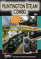 "Huntington Steam Combo: ""Steam to Huntington"" and ""Huntington Steam Celebration"""