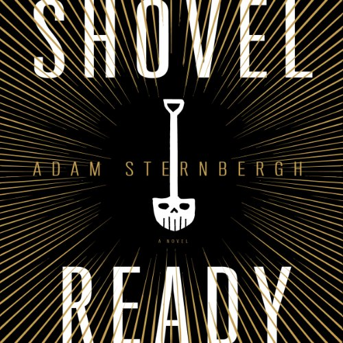 Shovel Ready audiobook cover art
