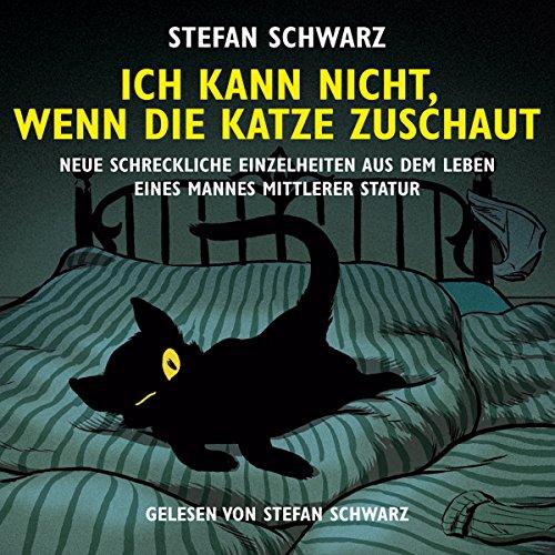 Ich kann nicht, wenn die Katze zuschaut audiobook cover art