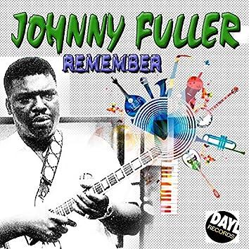 Johnny Fuller Remember