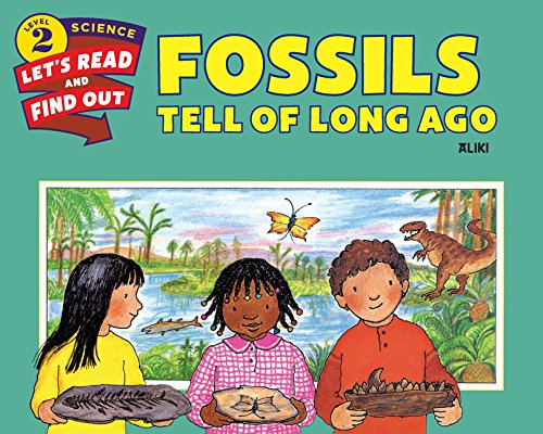 Compare Textbook Prices for Fossils Tell of Long Ago Let's-Read-and-Find-Out Science 2 Revised Edition ISBN 9780062382078 by Aliki,Aliki