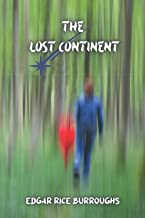 The lost continent: Originally published with more than thirty Titles