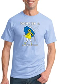 Wild Bobby Don't Be a Salty Bitch | Mens Humor Graphic T-Shirt