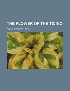 The Flower of the Ticino