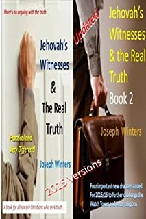 Jehovah's Witnesses & the Real Truth. Books 1 & 2