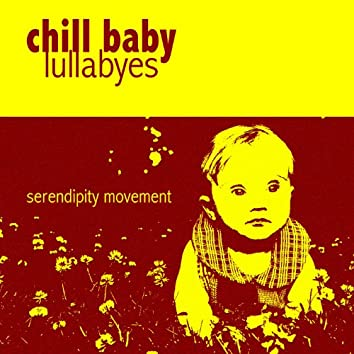 Chill Baby Lullabies