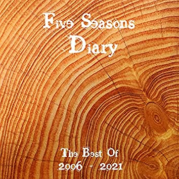Diary (The Best Of 2006 - 2021)