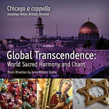 Global Transcendence:  Sacred World Harmony and Chant [Live EP]