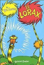 Il Lorax [ Italian edition of The Lorax ]