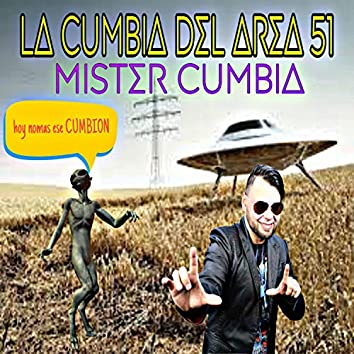 La Cumbia Del Area 51