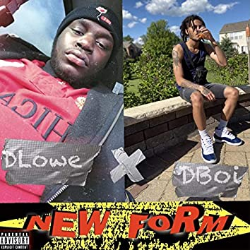 New Form (feat. Dlowe)