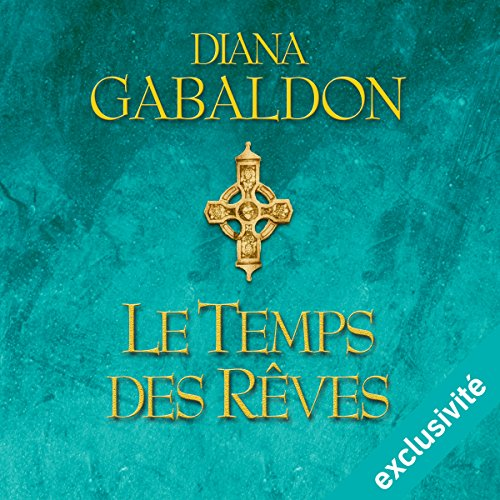 Le temps des rêves audiobook cover art