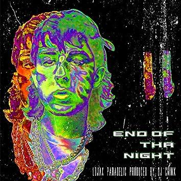 End of Tha Night