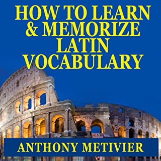 How to Learn and Memorize Latin Vocabulary     Using a Memory Palace Specifically Designed for Classical Latin (Magnetic Memory Series)              By:                                                                                                                                 Anthony Metivier                               Narrated by:                                                                                                                                 Robert J. Eckrich                      Length: 3 hrs and 6 mins     15 ratings     Overall 2.9