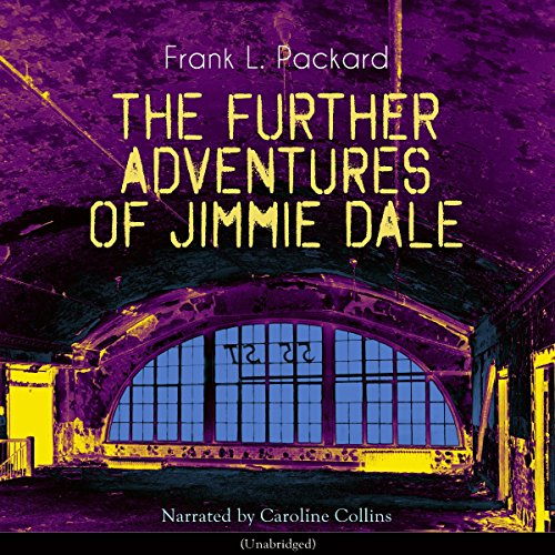 The Further Adventures of Jimmie Dale audiobook cover art