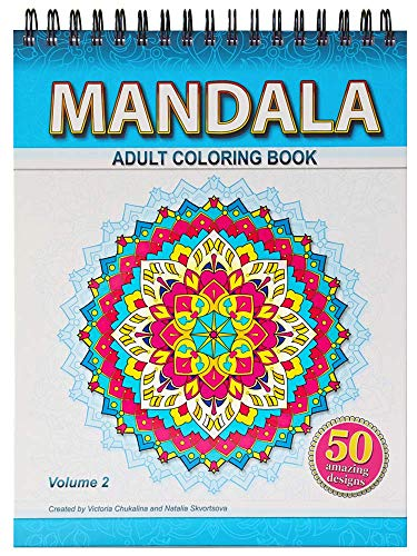 Mandala Coloring Book for Adults with Mandalas, Chakras, Yantras, Mehndi on Thick Artist Paper with a Spiral Binding on the Top in Hardback