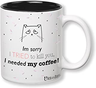 Urbe The Sad Cat Mug - Im sorry I TRIED to kill you, I needed my coffee! (Perfect Christmas Gift For Family, Friends, Cat Lovers) - UrbanBrew LLC