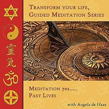 Meditation 701, Past Lives