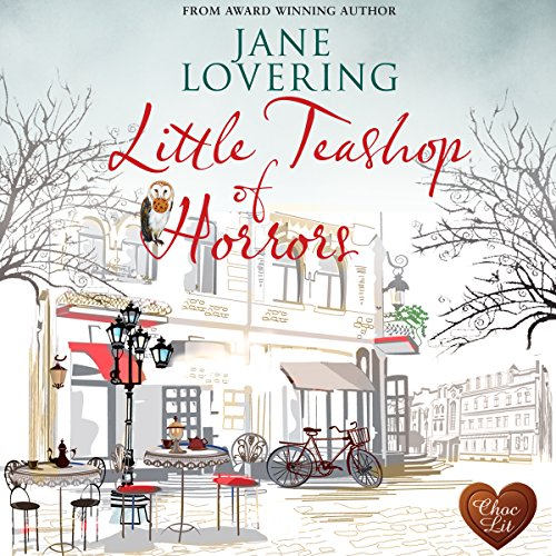 Little Teashop of Horrors                   By:                                                                                                                                 Jane Lovering                               Narrated by:                                                                                                                                 Colleen Prendergast,                                                                                        David Thorpe                      Length: 9 hrs and 3 mins     4 ratings     Overall 5.0