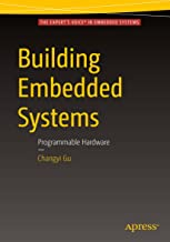 Building Embedded Systems: Programmable Hardware