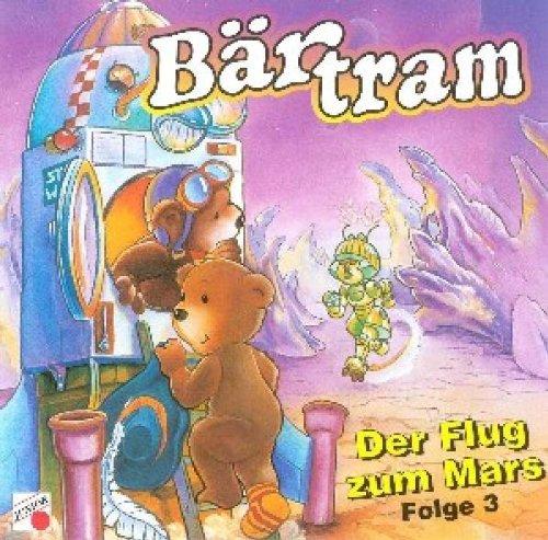 Bärtram Bär-der Flug Zum Mars
