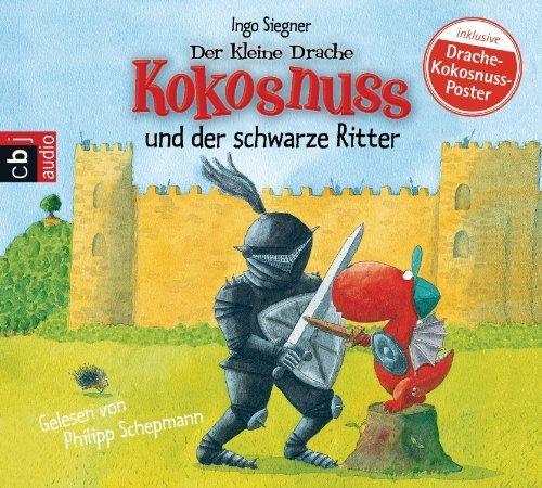 Der kleine Drache Kokosnuss und der schwarze Ritter von Siegner. Ingo (2013) Audio CD