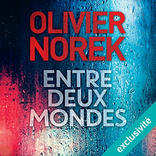 Entre deux mondes audiobook cover art