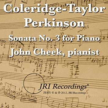 Coleridge-Taylor Perkinson's Sonata No. 3 for Piano