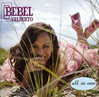 All In One by Bebel Gilberto (2009-09-29)