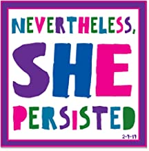 CafePress - She Persisted Square Car Magnet 3&Quot; X 3&Quot; - Square Car Magnet, Magnetic Bumper Sticker