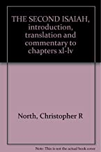 The second Isaiah: Introduction, translation and commentary to chapters XL-LV