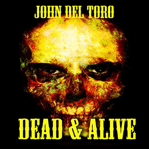 Dead & Alive audiobook cover art