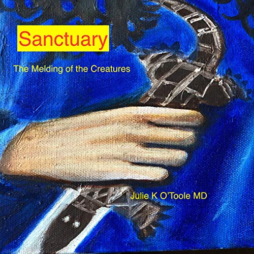 Sanctuary: The Melding of the Creatures audiobook cover art