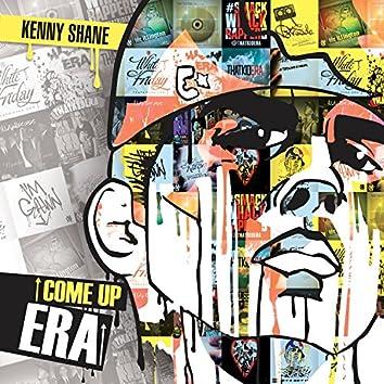Come Up Era (The Prequel)