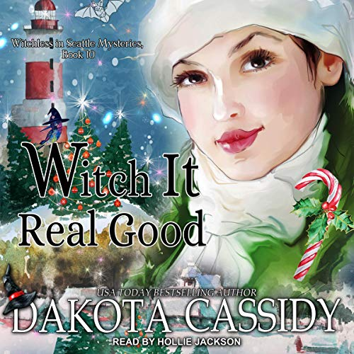 Witch it Real Good Audiobook By Dakota Cassidy cover art