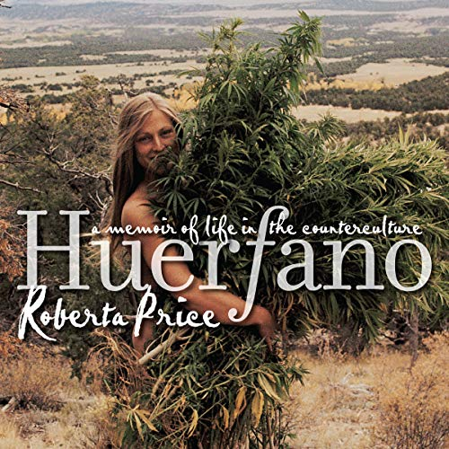 Huerfano: A Memoir of Life in the Counterculture audiobook cover art