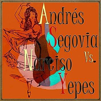 Andrés Segovia vs. Narciso Yepes