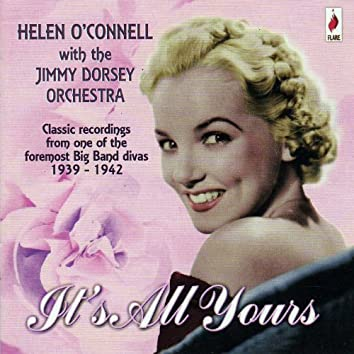 It's All Yours - 1939-1942