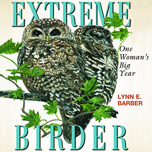 Extreme Birder audiobook cover art