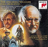 The Spielberg/Williams Collaboration: John Williams Conducts His Classic Scores For the Films of Steven Spielberg (1991-11-05)