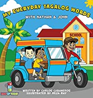 My Everyday Tagalog Words With Nathan & John