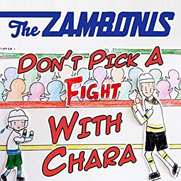 Don't Pick a Fight With Chara