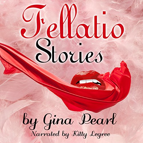 Fellatio Stories audiobook cover art
