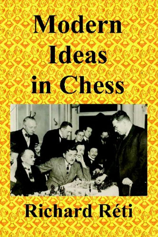征服編集するアソシエイトModern Ideas in Chess