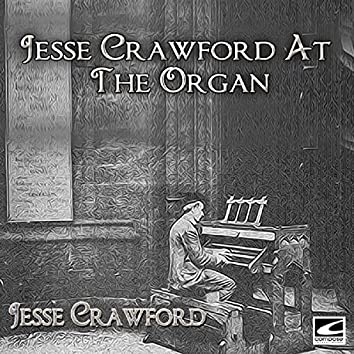 Jesse Crawford At The Organ